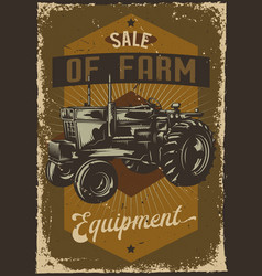 advertising with a tractor on dusty background vector image