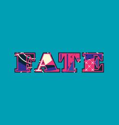 Fate concept word art vector