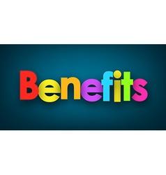 Benefits sign vector