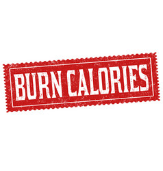 burn calories sign or stamp vector image