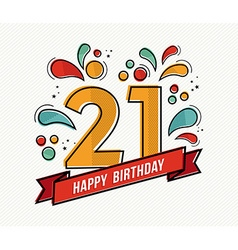 colorful happy birthday number 21 flat line design vector image