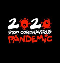 Sign caution coronavirus stop coronavirus vector
