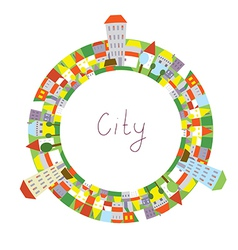 Cartoon of city circle frame with funny houses vector image vector image