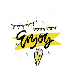 enjoy cartoon hand drawn lettering vector image