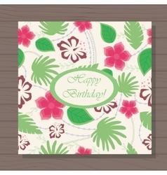 Happy birthday card hawaiian pattern on wooden vector