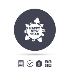 Happy new year globe sign icon gifts and trees vector