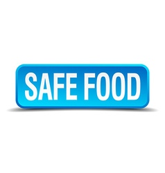 safe food blue 3d realistic square isolated button vector image