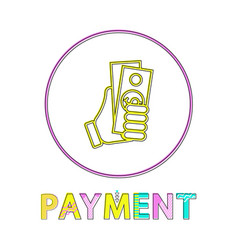 sketch hand with dollar payment lineout style icon vector image
