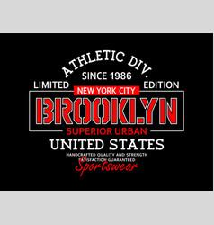 Typography varsity brooklyn vector