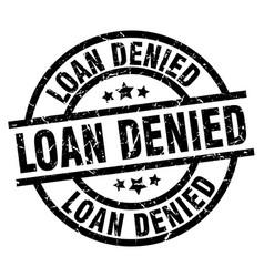 loan denied round grunge black stamp vector image vector image