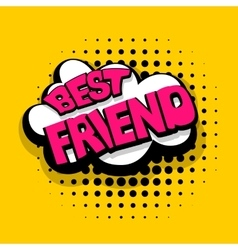 Lettering best friend comics book balloon vector