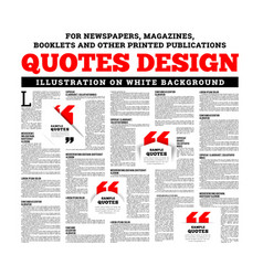 Quotes design for newspapers magazines books and vector