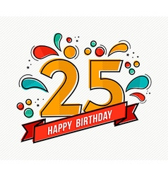 Colorful happy birthday number 25 flat line design vector image