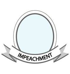 template frame impeachment vector image