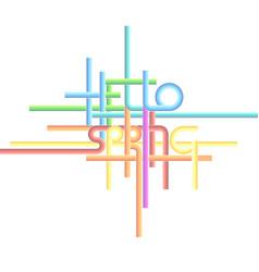 typography background phrase hello spring vector image