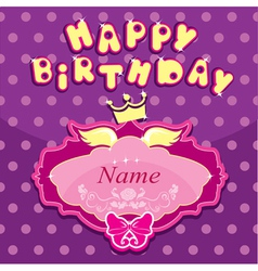 Happy birthday - Invitation card for girl vector image
