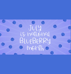 national blueberry month banner template annual vector image