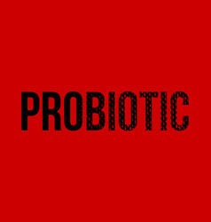 probiotic word on red background vector image