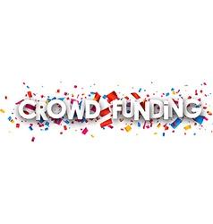 Crowd funding paper banner vector