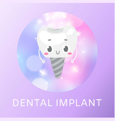 Dental implant cute tooth dental health care vector