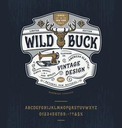 handmade vintage font wild buck vector image