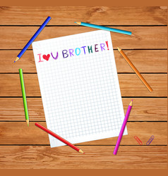 I love you brother kids inscription notebook sheet vector