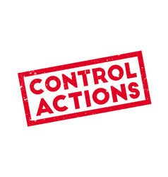 Control actions rubber stamp vector