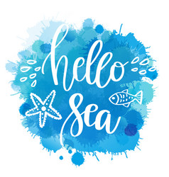 hand drawn quote - hello sea vector image
