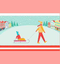 Parent walks with kid on sledge around town square vector