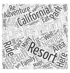 Disneyland Resort Near Newport Beach Word Cloud vector