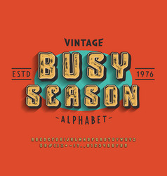 font busy season 3d display typeface vector image