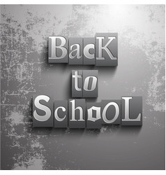 grunge back to school background vector image
