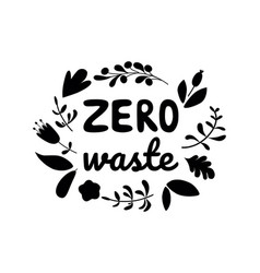 Zero waste lettering hand drawn text eco friendly vector