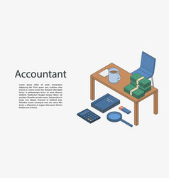 Accountant desktop concept banner isometric style vector
