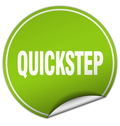 Quickstep round green sticker isolated on white vector