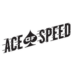 Ace of speed retro design vector
