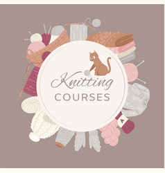 Knitting courses circle banner with knitwear vector