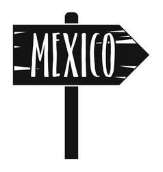 Mexico wooden direction arrow sign icon vector