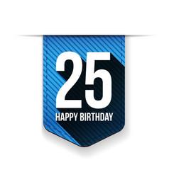 Twenty five years happy birthday ribbon vector