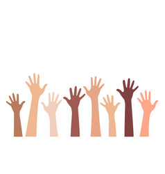 multi-ethnic and diverse hands raised up vector image