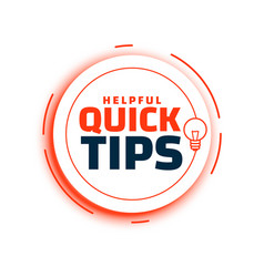 Quick tips advice with lightbulb on white vector