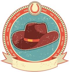 cowboy hat label vector image vector image