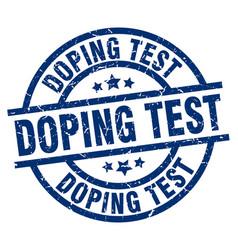 Doping test blue round grunge stamp vector