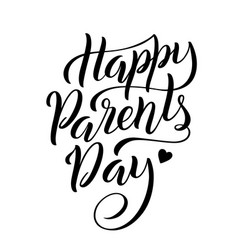 lettering for parents day greeting card vector image