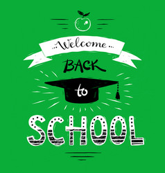 welcome back to school lettering vector image vector image