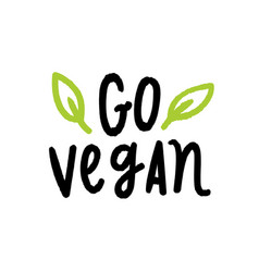 Go vegan lettering vector