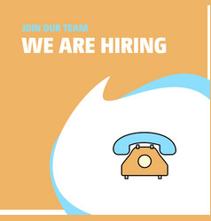 join our team busienss company telephone we are vector image