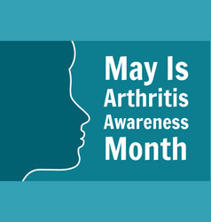 may is national arthritis awareness month holiday vector image