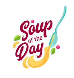 soup day concept for cafe and restaurant vector image