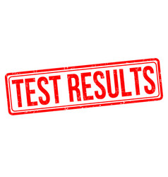 Test results sign or stamp vector